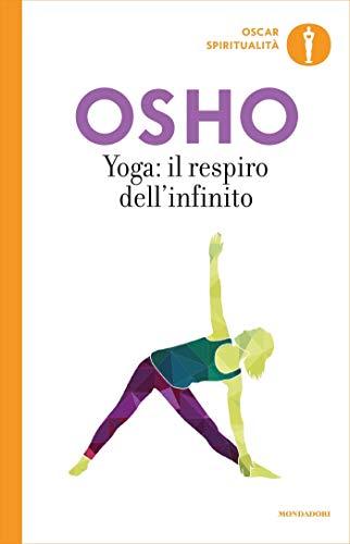 Yoga: il respiro dellinfinito: Commenti ai