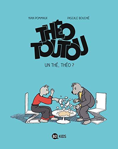 THEO TOUTOU, Nº 3 : UN THE THEO ?