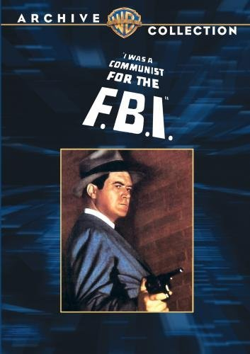 I Was a Communist for the FBI by Frank Lovejoy