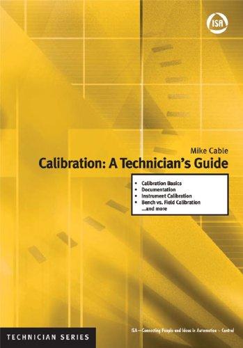 Calibration: A Technicians Guide (ISA Technician)
