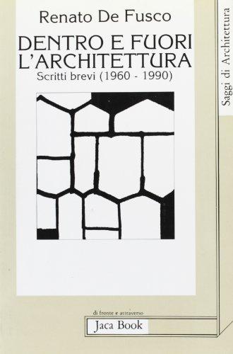 dentro-e-fuori-larchitettura-scritti-brevi-1960-1990