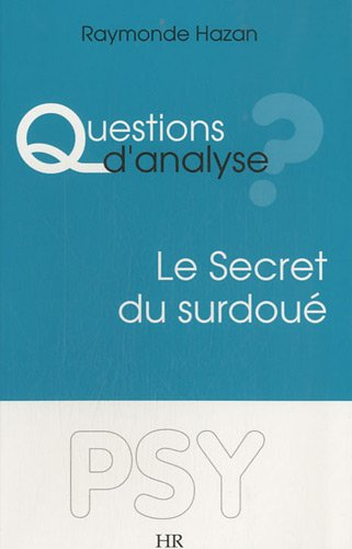 Questions d'Analyse ? Le Secret du Surdoué