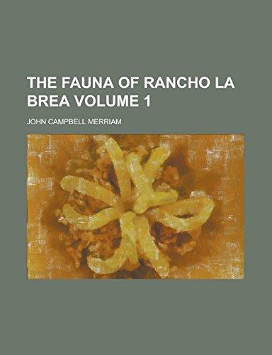 The Fauna of Rancho La Brea Volume 1 (Rancho La Brea)