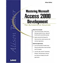 Alison Balter's Mastering Access 2000 Development (Professional) by Alison Balter (1999-06-26)