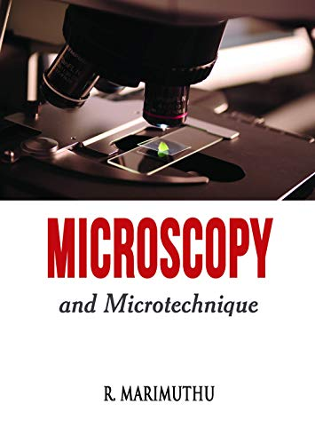 Microscopy and Microtechnique (English Edition)