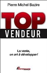Top vendeur - La vente, un art à développer !