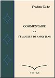 Commentaire sur l'Evangile de Saint Jean