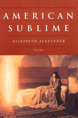 American Sublime by Elizabeth Alexander (2005-12-12)