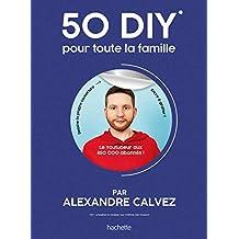 50 DIY pour toute la famille