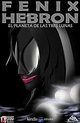 El planeta de las tres lunas (Spanish Edition)