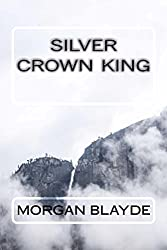 Silver Crown King (Demon Lord Book 5) (English Edition)