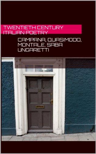 Fifty poems of Saba, Campana, Ungaretti,Quasimodo, and Montale (English Edition)