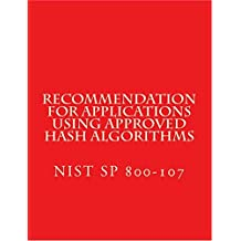 Recommendation for Applications Using Approved Hash Algorithms: NIST SP 800-107 (English Edition)