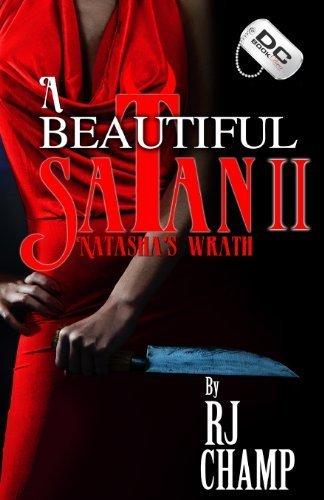 A Beautiful Satan 2: Natasha's Wrath by Champ, RJ (2013) Paperback