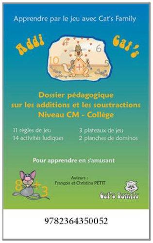Addi Cat's CM : Dossier pédagogique sur les additions et les soustractions