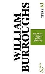 Lettres de Tanger à Allen Ginsberg : 1953-1957