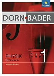 Dorn / Bader Physik SI - Ausgabe 2009 für Nordrhein-Westfalen: Schülerband 1
