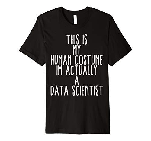 Human Costume Data Scientist Big Data Analysis Mining Shirt