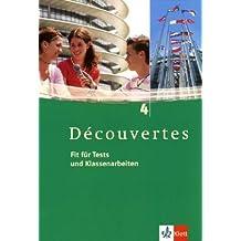 Découvertes / Fit für Tests und Klassenarbeiten: Arbeitsheft mit Lösungen und CD-ROM - Band 4