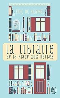 La libraire de la place aux herbes par Kermel