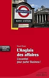 L'anglais des affaires : l'essentiel pour parler Business (DIFF HATIER) (French Edition)