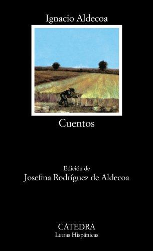Cuentos: 62 (Letras Hispánicas) por Ignacio Aldecoa