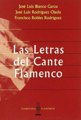 LAS LETRAS DEL CANTE FLAMENCO