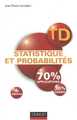 Statistique et probabilités : Travaux dirigés par Jean-Pierre Lecoutre