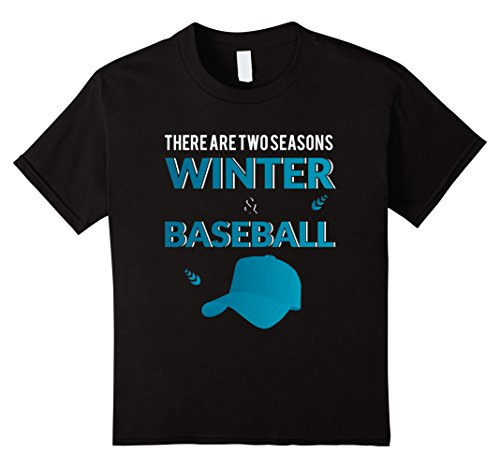 baseball-t-shirt-there-are-two-seasons-winter-baseball-kinder-grosse-104-schwarz