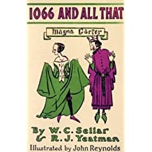 1066 and All That: A Memorable History of England (Methuen Humour Classics)