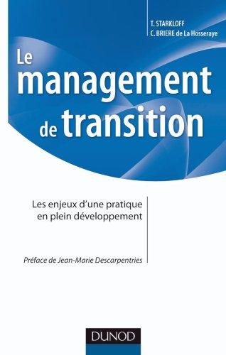 Le management de transition - Les enjeux d'une pratique en plein développement par Christian Brière de la Hosseraye