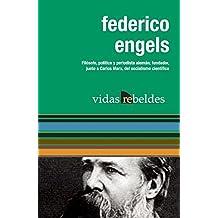 Federico Engels: Vidas Rebeldes