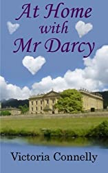 At Home with Mr Darcy: Volume 6 (Austen Addicts) by Victoria Connelly (2014-10-10)