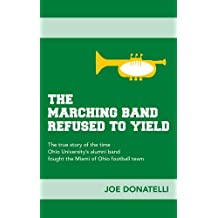 The Marching Band Refused to Yield (English Edition)