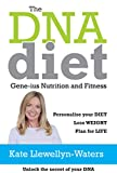 The DNA Diet: Gene-ius Nutrition and Fitness