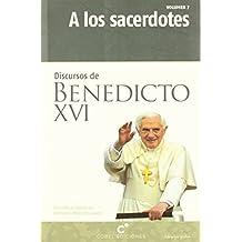 A los sacerdotes (Discursos de Benedicto XVI)