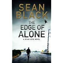 The Edge Of Alone A Ryan Lock Novel Volume 7