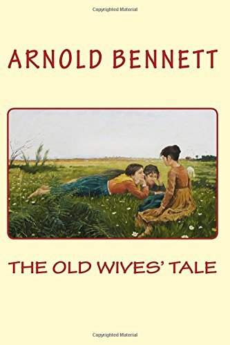 THE OLD WIVES' TALE by ARNOLD BENNETT by Arnold Bennett (2016-06-14)