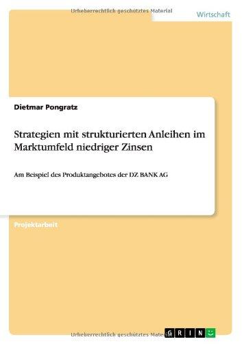 strategien-mit-strukturierten-anleihen-im-marktumfeld-niedriger-zinsen-am-beispiel-des-produktangebo