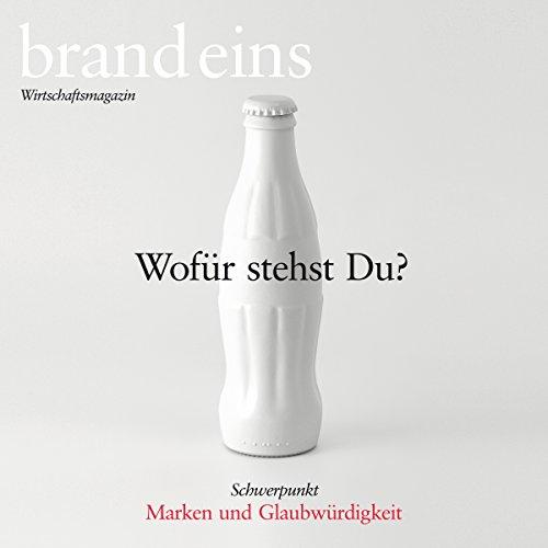brand eins audio: Marken und Glaubwürdigkeit