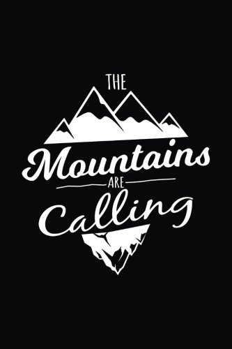 The Mountains Are Calling: Lined Notebook Journal por Dartan Creations