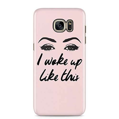 I Woke Up Like This Cute Glam Girl Matching Case Schutzhülle aus Hartplastik Handy Hülle Kompatibel mit Samsung Galaxy S7 Case Hard Cover