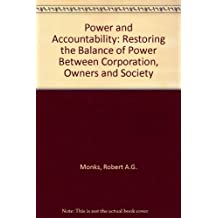 Power and Accountability: Restoring the Balance of Power Between Corporation, Owners and Society