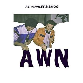AWN [Explicit]