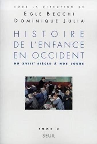 Histoire de l'enfance en Occident. Du XVIIIe siècle à nos jours (2)