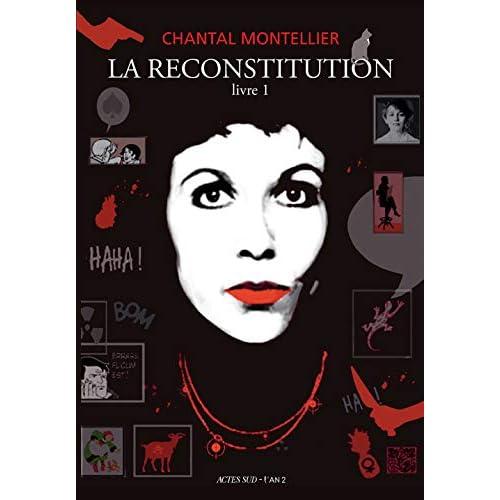 La reconstitution : Livre 1, 1947-1980