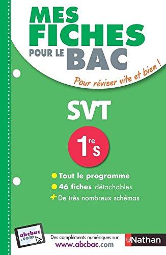 Mes fiches pour le BAC SVT 1re S par christian Camara