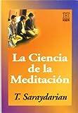 Ciencia de la meditación, La