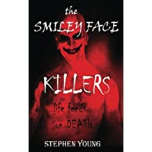 The Case of the SMILEY FACE KILLERS