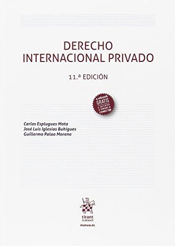 Derecho Internacional Priva do 11ª Edición 2107 (Manuales de Derecho Administrativo, Financiero e Internacional Público)